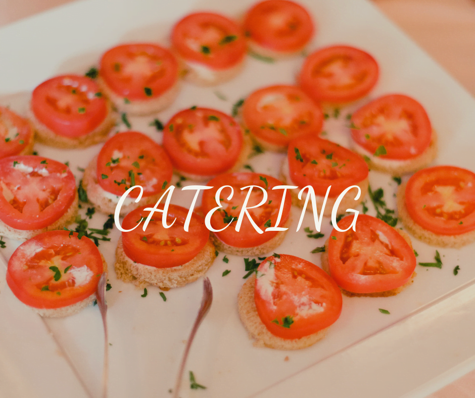 """""""catering"""" text over photo of tomato appetizers"""