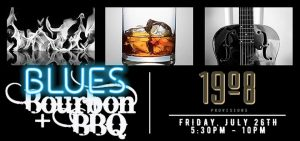 Blues, Bourbon, + BBQ flyer for 1908 Provisions