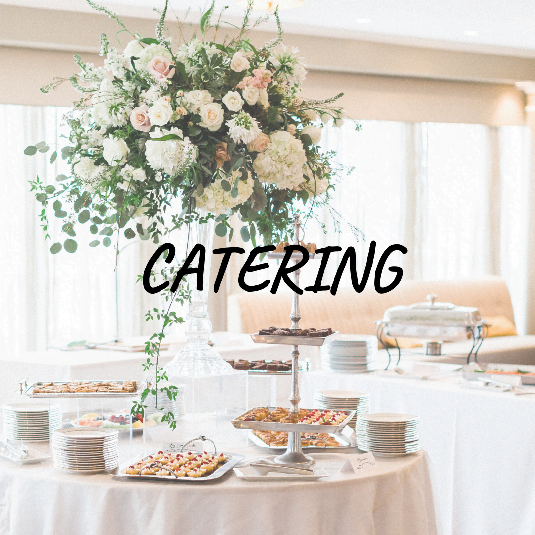 """""""catering"""" text over photo of buffet set up"""