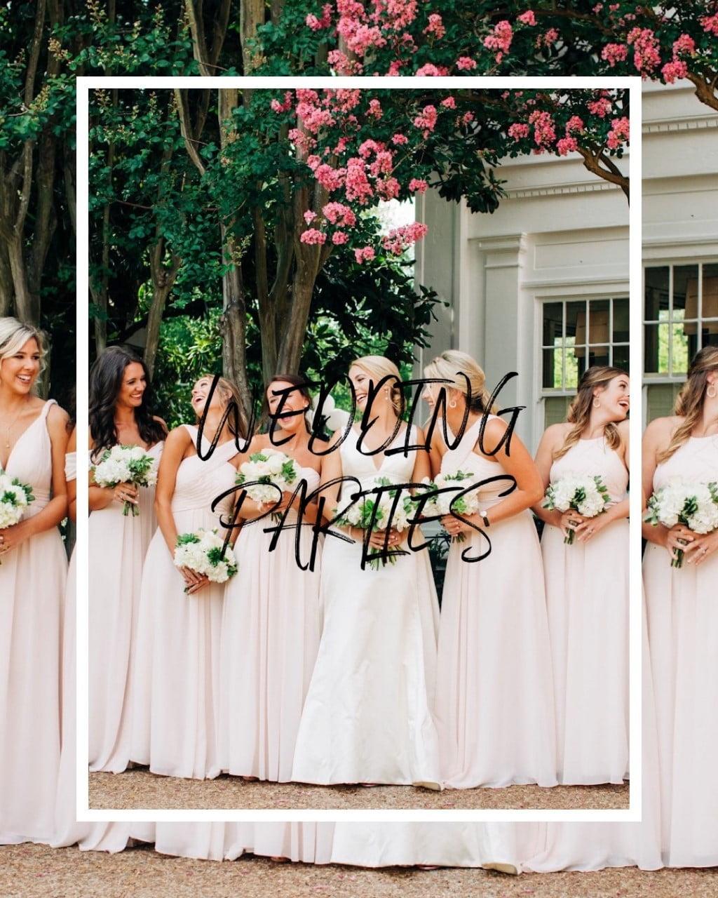 """Wedding Parties"" text over photo of bridesmaids"